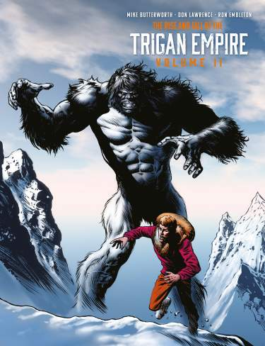 The Rise and Fall of the Trigan Empire: Volume 2 -Numbered Hardcover