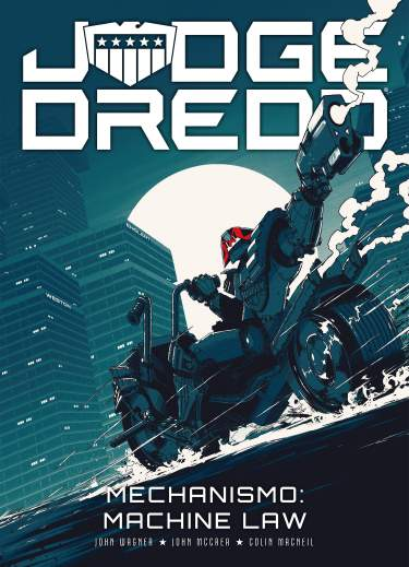 Judge Dredd - Mechanismo: Machine Law