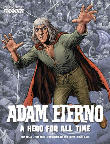 Adam Eterno: A Hero for all time