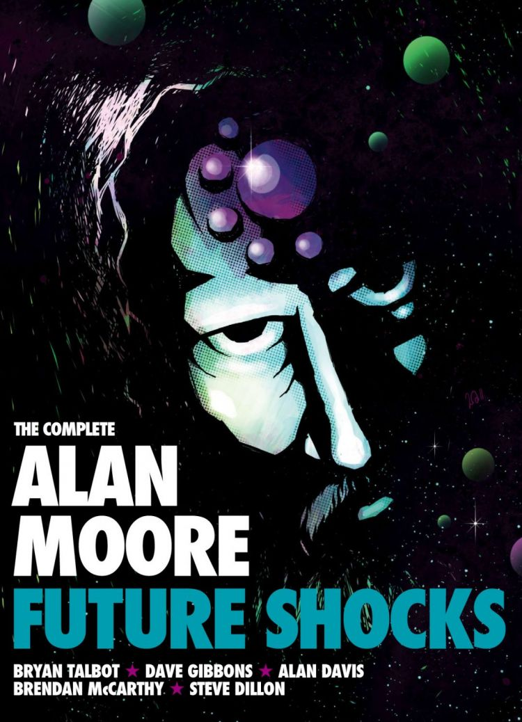 The Complete Alan Moore Future Shocks