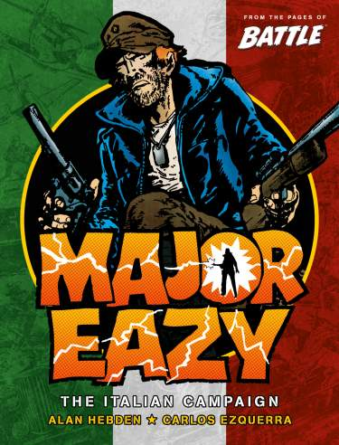 Major Eazy: Volume One - The Italian Campaign