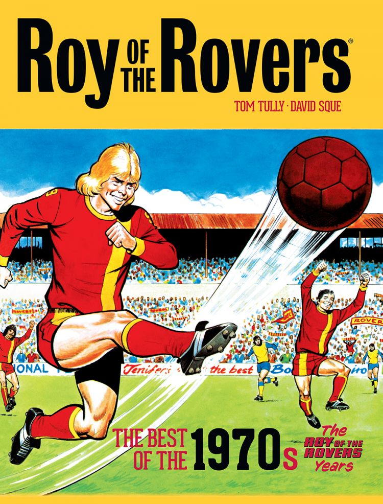 Roy of the Rovers best of '70s Volume 2
